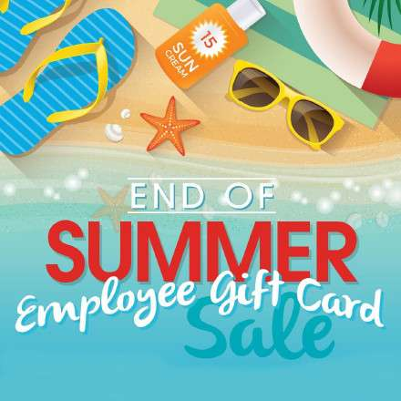 End of Summer Employee gift card sale